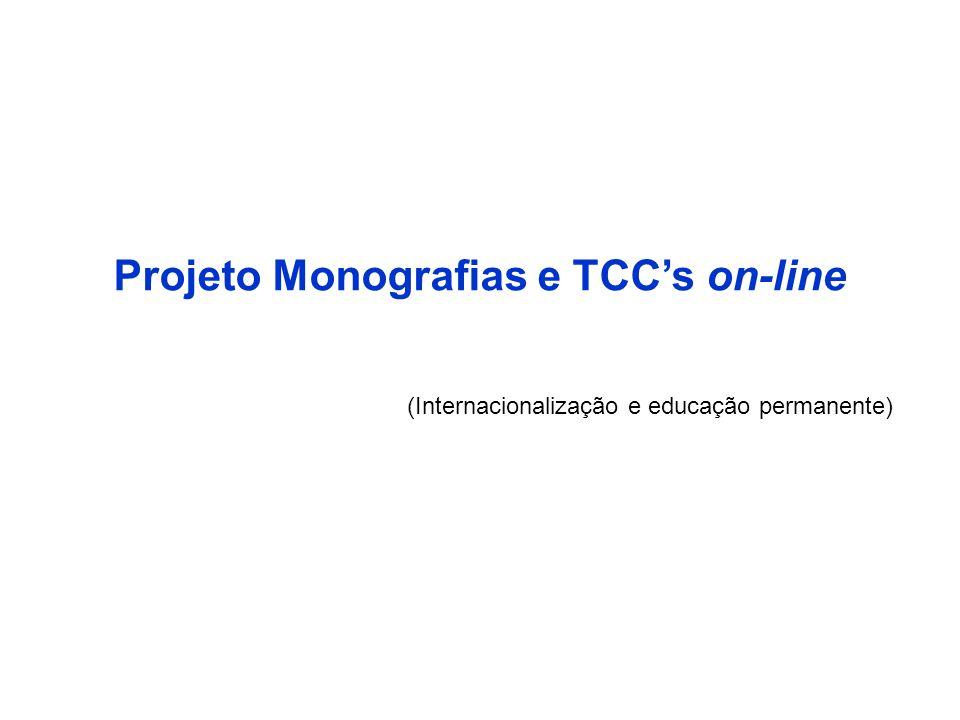 Projeto Monografias e TCC's on-line (Internacionalização e educação permanente)