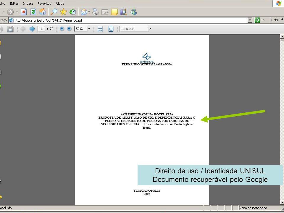 Direito de uso / Identidade UNISUL Documento recuperável pelo Google