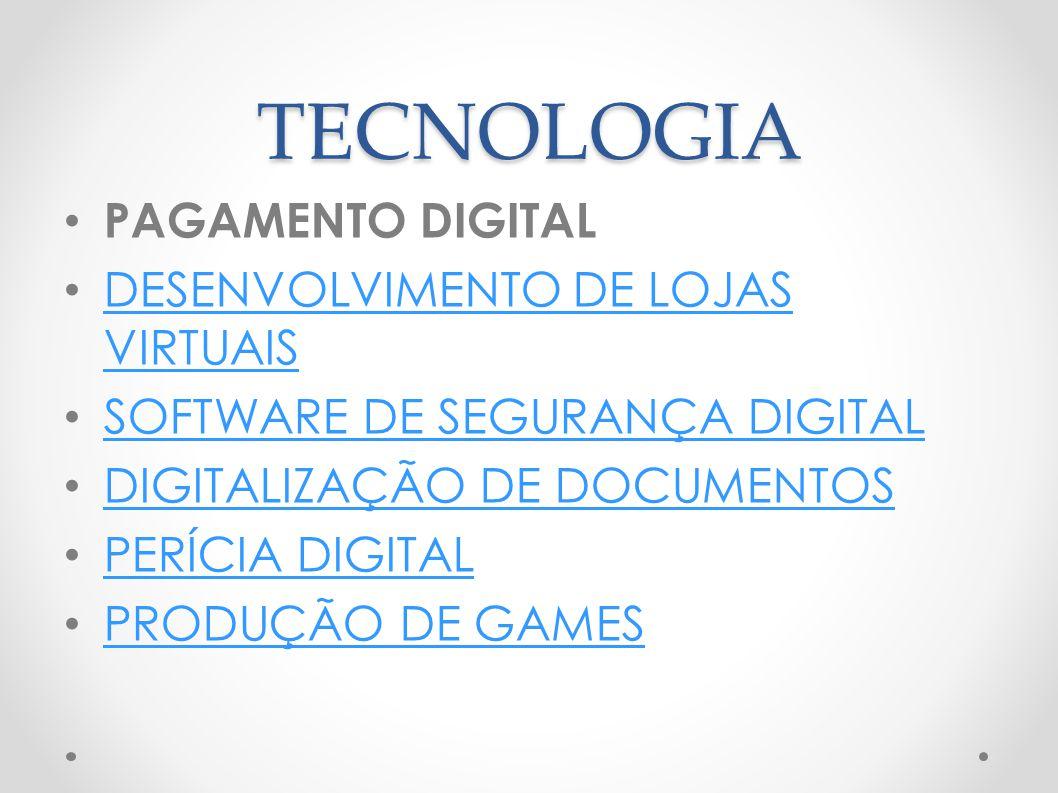 TECNOLOGIA PAGAMENTO DIGITAL DESENVOLVIMENTO DE LOJAS VIRTUAIS DESENVOLVIMENTO DE LOJAS VIRTUAIS SOFTWARE DE SEGURANÇA DIGITAL DIGITALIZAÇÃO DE DOCUME