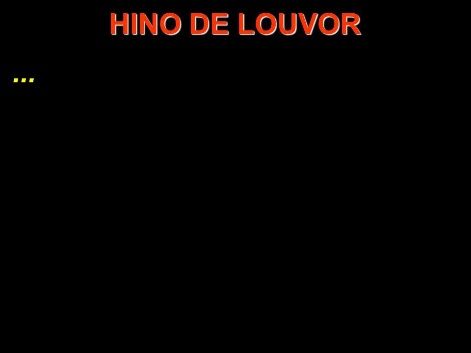 ... HINO DE LOUVOR