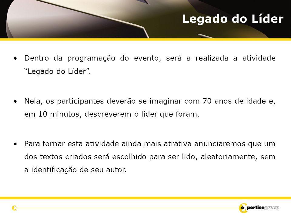 """Dentro da programação do evento, será a realizada a atividade """"Legado do Líder"""". Nela, os participantes deverão se imaginar com 70 anos de idade e, em"""