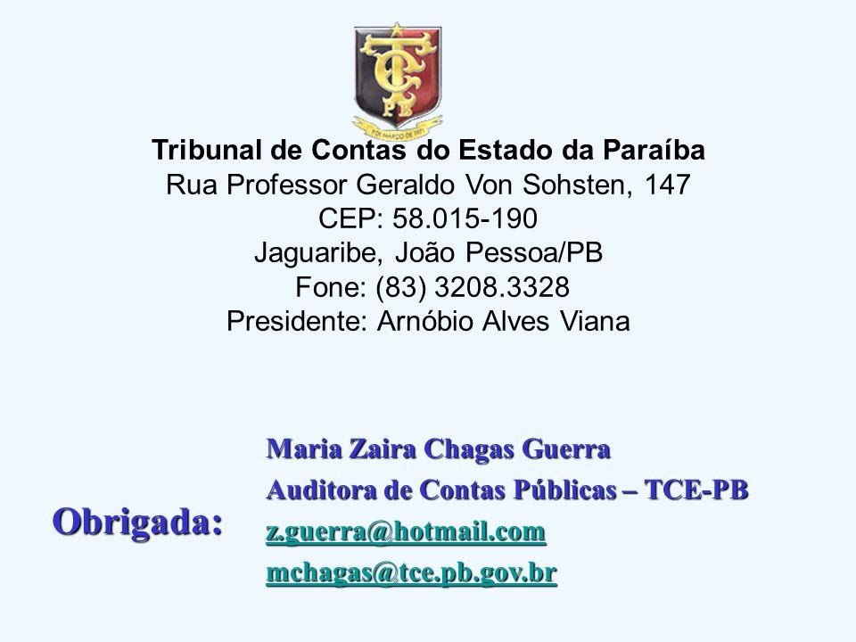 Tribunal de Contas do Estado da Paraíba Rua Professor Geraldo Von Sohsten, 147 CEP: 58.015-190 Jaguaribe, João Pessoa/PB Fone: (83) 3208.3328 Presiden