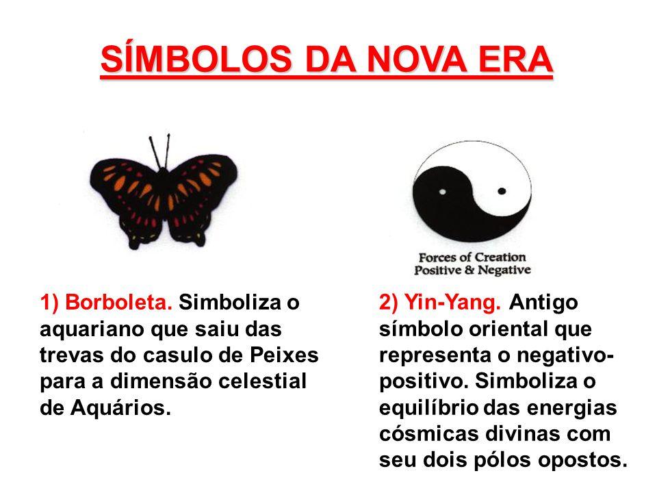 SÍMBOLOS DA NOVA ERA 1) Borboleta.