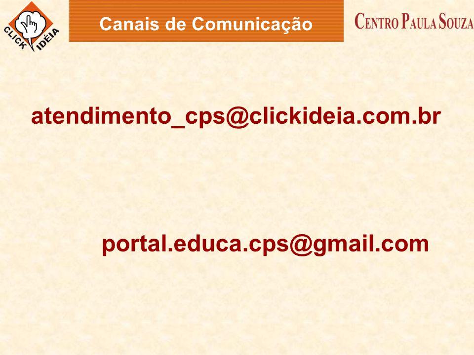 atendimento_cps@clickideia.com.br portal.educa.cps@gmail.com Canais de Comunicação