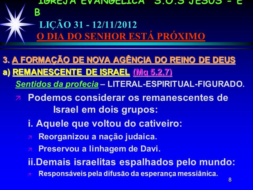 8 IGREJA EVANGÉLICA S.O.S JESUS - E B LIÇÃO 31 - 12/11/2012 O DIA DO SENHOR ESTÁ PRÓXIMO 3.