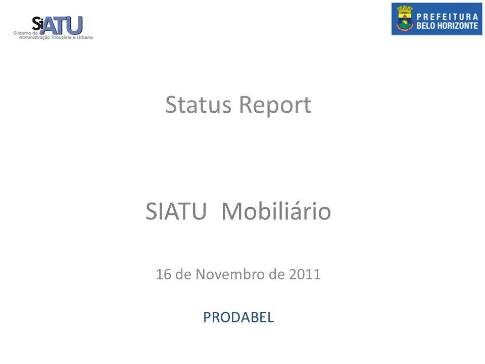 Status Report SIATU Mobiliário 16 de Novembro de 2011 PRODABEL