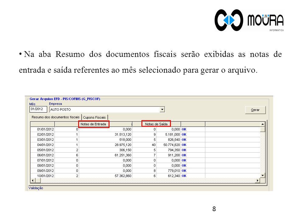 9 Observação: Os erros que aparecerem deverão ser corrigidos, pois caso contrário o arquivo poderá ser exportado, mas não será validado no PVA do governo (programa validador da Receita Federal).