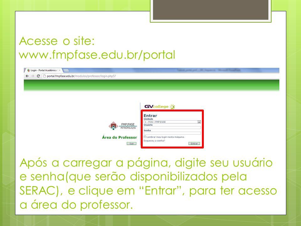 Após a carregar a página, digite seu usuário e senha(que serão disponibilizados pela SERAC), e clique em Entrar , para ter acesso a área do professor.