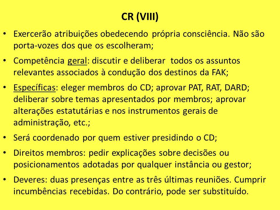 CR (VIII) Exercerão atribuições obedecendo própria consciência. Não são porta-vozes dos que os escolheram; Competência geral: discutir e deliberar tod