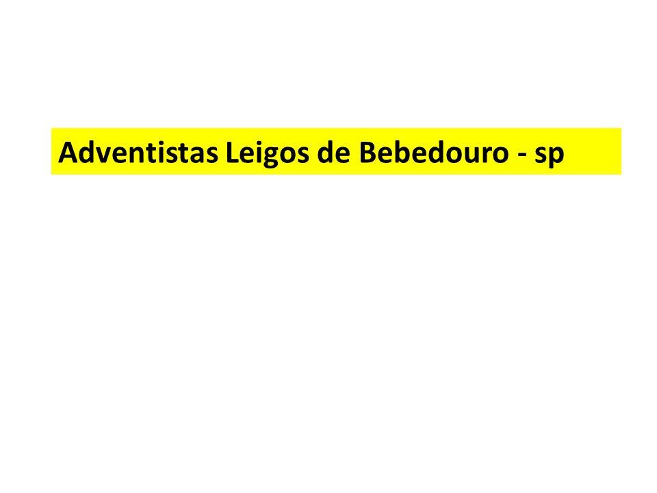 Adventistas Leigos de Bebedouro - sp