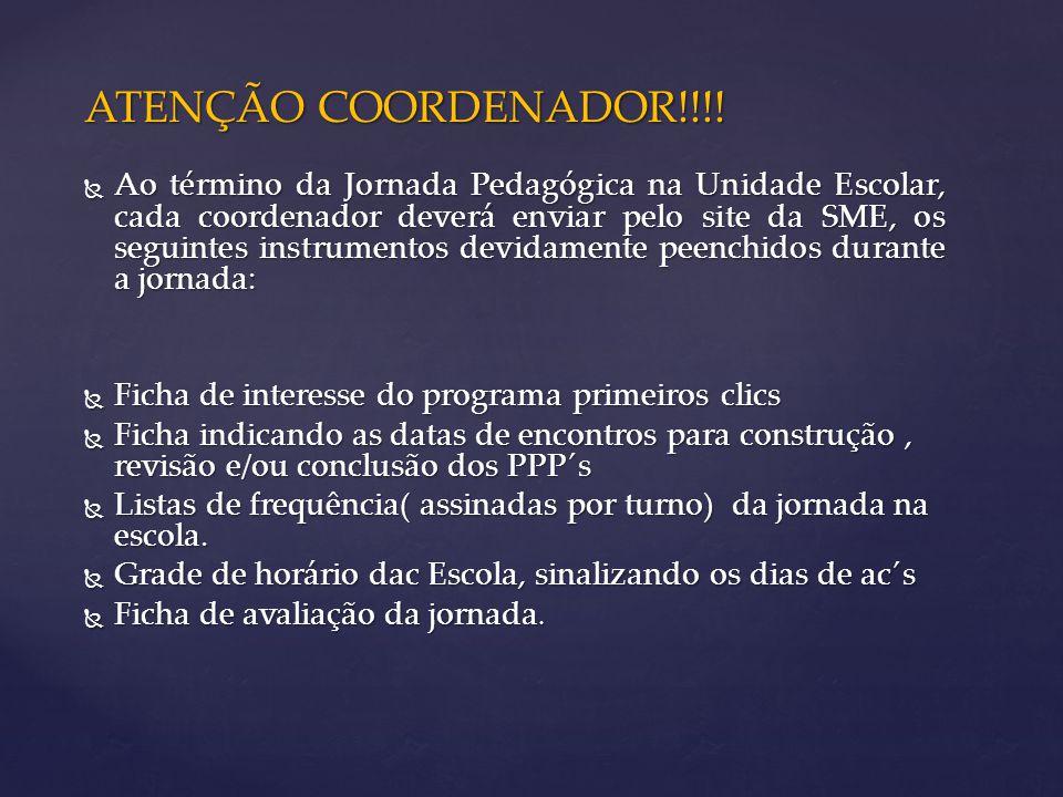 ATENÇÃO COORDENADOR!!!.
