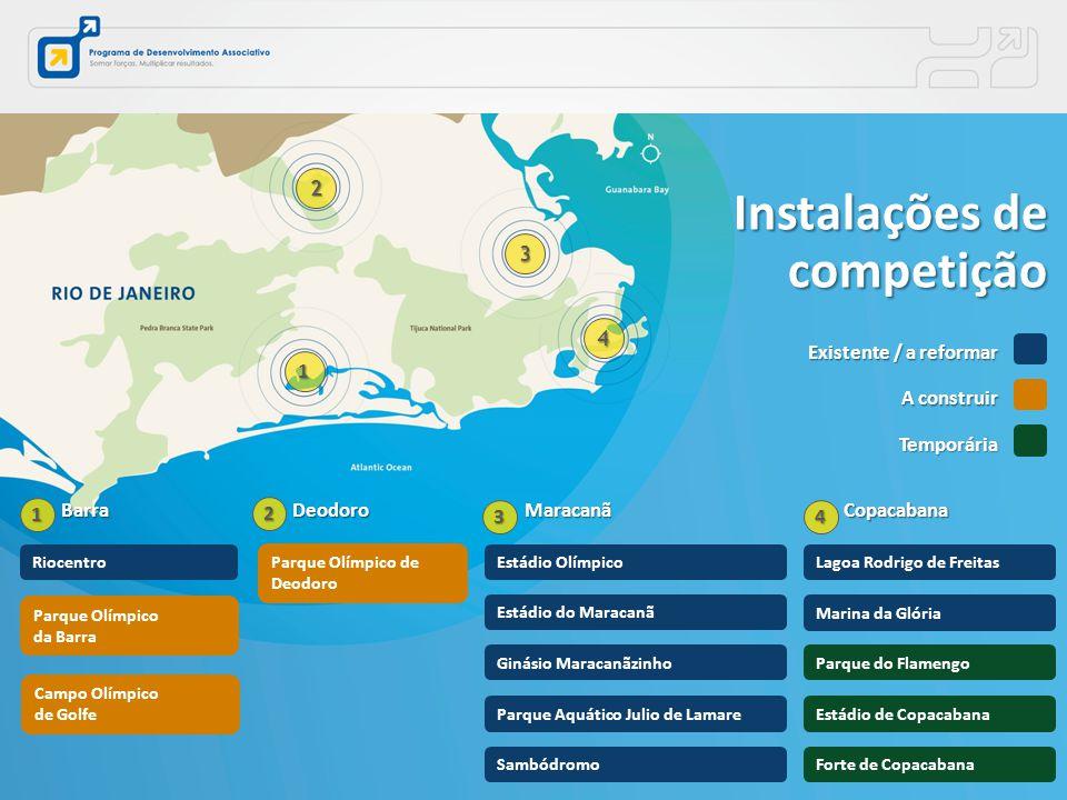 BarraCopacabanaMaracanã Instalações de competição Riocentro Parque Olímpico da Barra Campo Olímpico de Golfe Deodoro Parque Olímpico de Deodoro Sambód