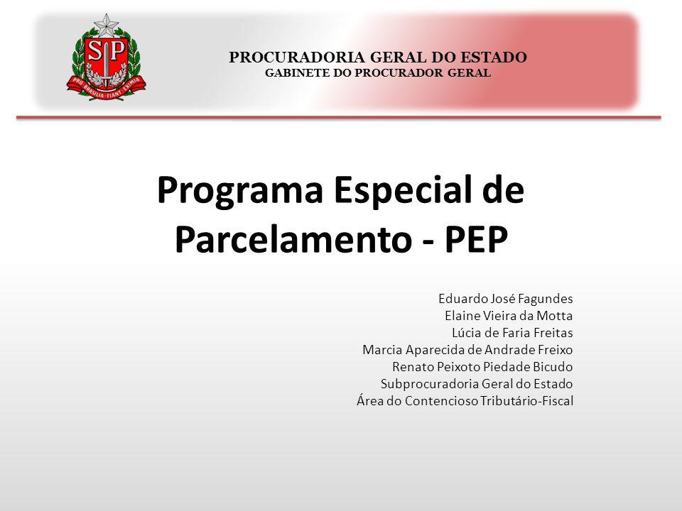 PROCURADORIA GERAL DO ESTADO GABINETE DO PROCURADOR GERAL Programa Especial de Parcelamento