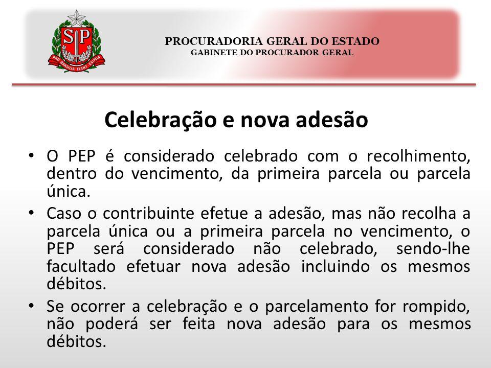 PROCURADORIA GERAL DO ESTADO GABINETE DO PROCURADOR GERAL Celebração e nova adesão O PEP é considerado celebrado com o recolhimento, dentro do vencime