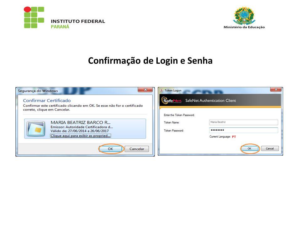 Confirmação de Login e Senha