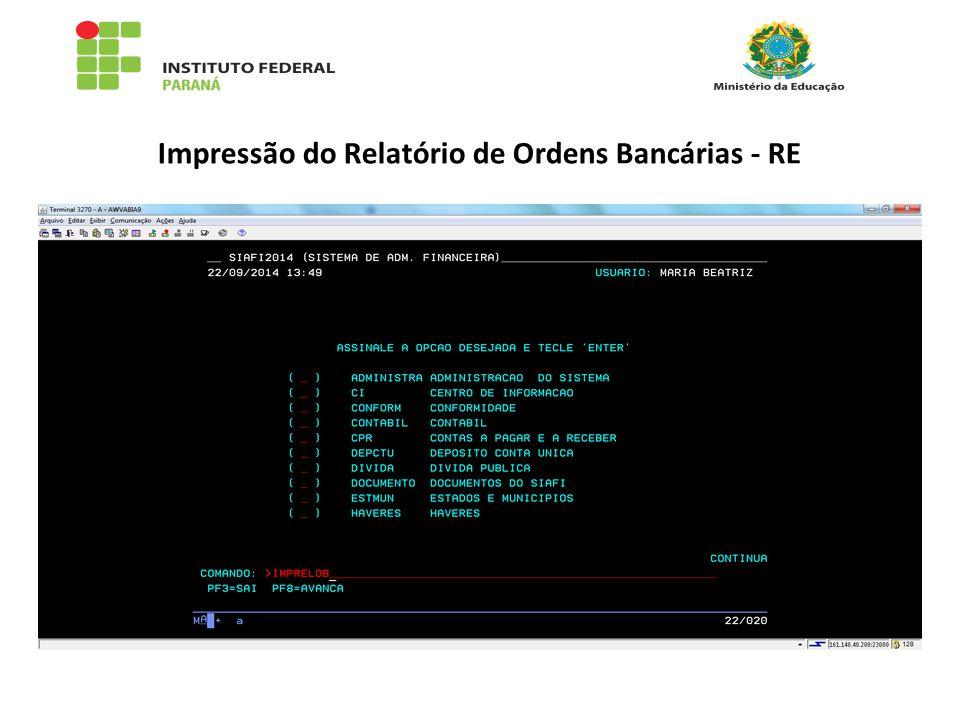 Impressão do Relatório de Ordens Bancárias - RE