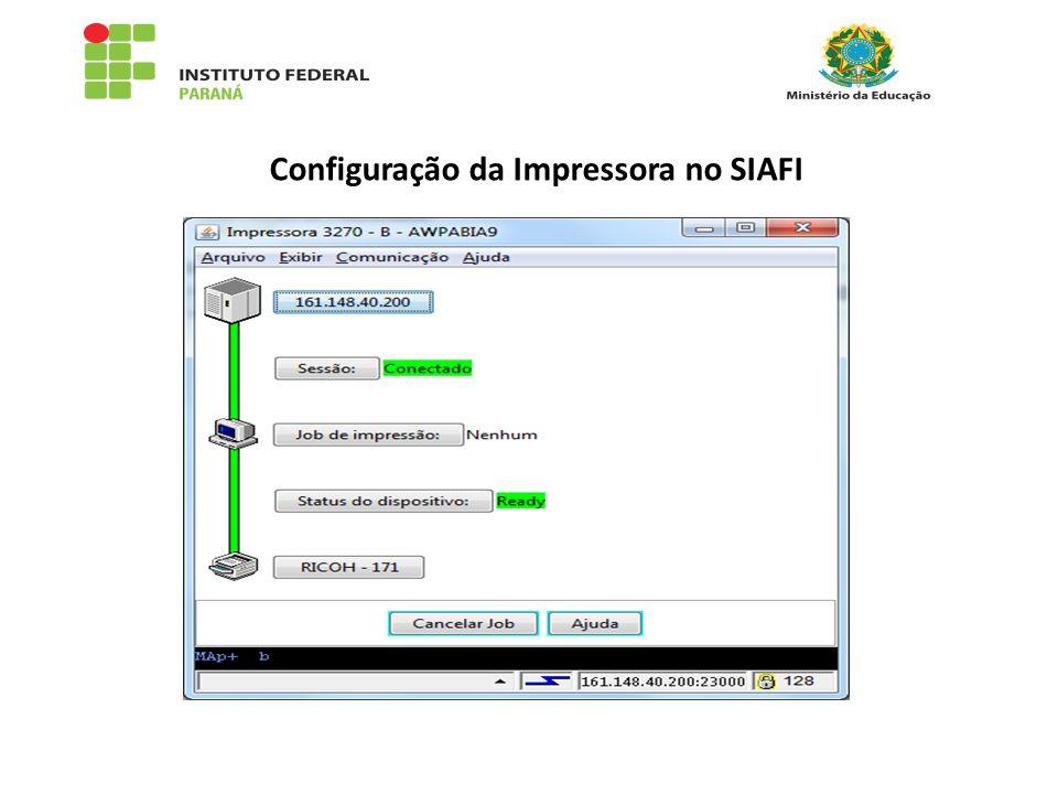 Configuração da Impressora no SIAFI