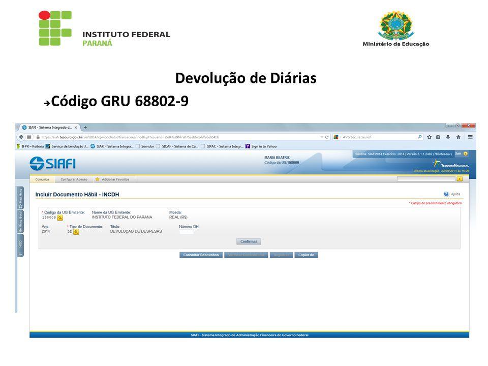 Devolução de Diárias  Código GRU 68802-9