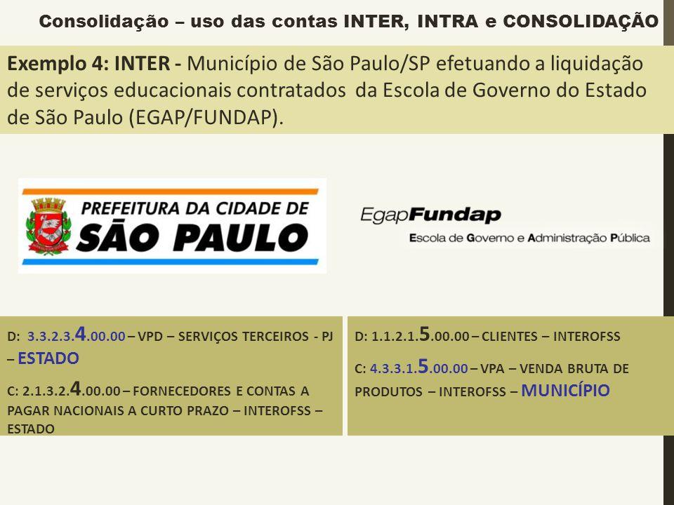 Exemplo 4: INTER - Município de São Paulo/SP efetuando a liquidação de serviços educacionais contratados da Escola de Governo do Estado de São Paulo (