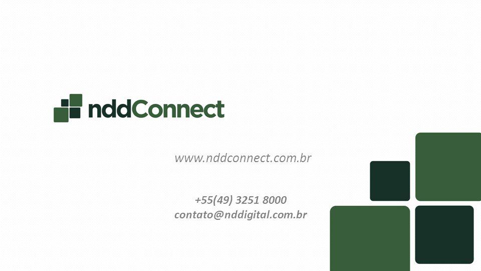 www.nddconnect.com.br +55(49) 3251 8000 contato@nddigital.com.br