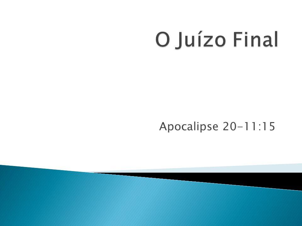 1.É a doutrina de um juízo geral e final ligada a ressurreição dos mortos.