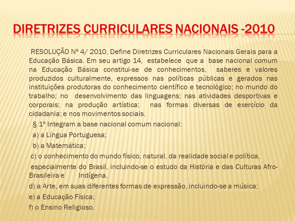 RESOLUÇÃO Nº 4/ 2010, Define Diretrizes Curriculares Nacionais Gerais para a Educação Básica.