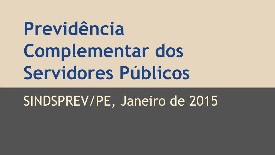 Previdência Complementar dos Servidores Públicos SINDSPREV/PE, Janeiro de 2015