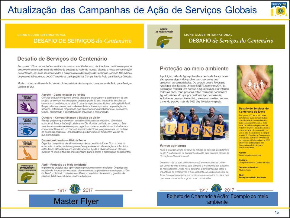 16 Atualização das Campanhas de Ação de Serviços Globais Folheto de Chamado à Ação: Exemplo do meio ambiente