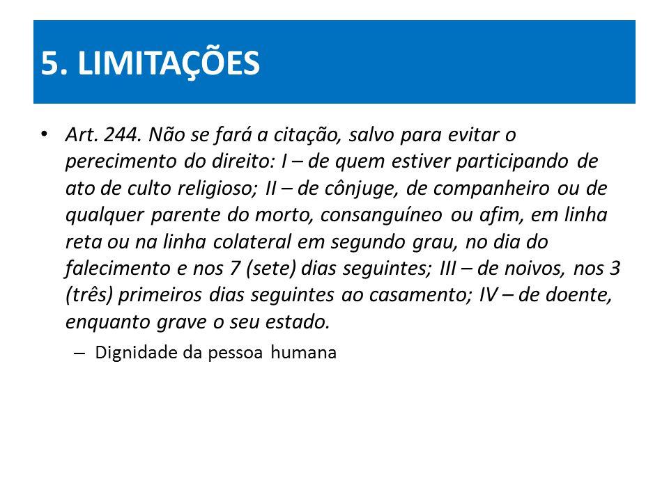 5.LIMITAÇÕES Art. 244.