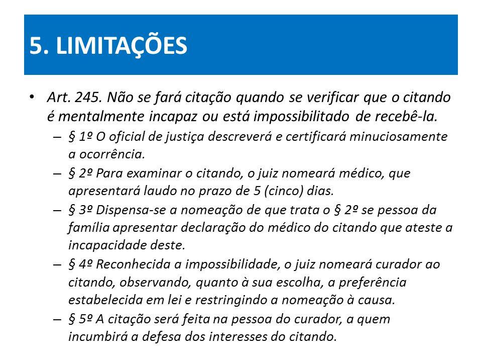 5.LIMITAÇÕES Art. 245.