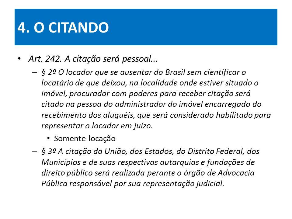 4.O CITANDO Art. 246. (modalidades de citação)...