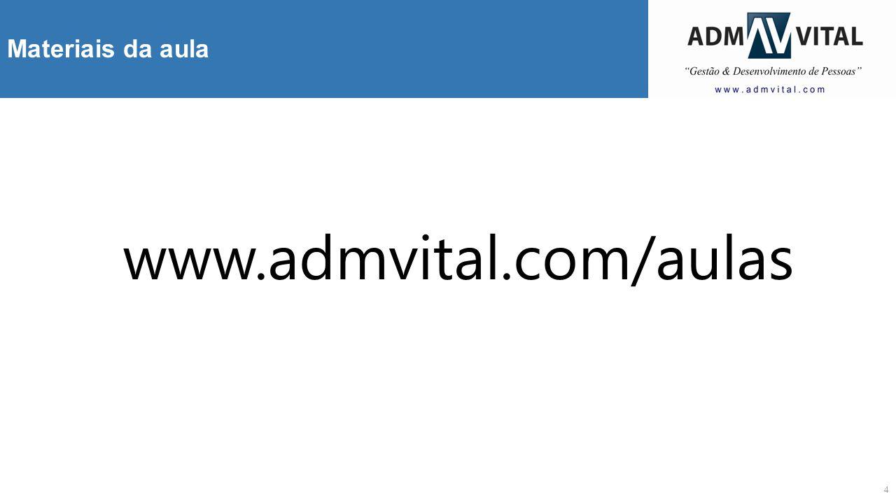 4 Materiais da aula www.admvital.com/aulas