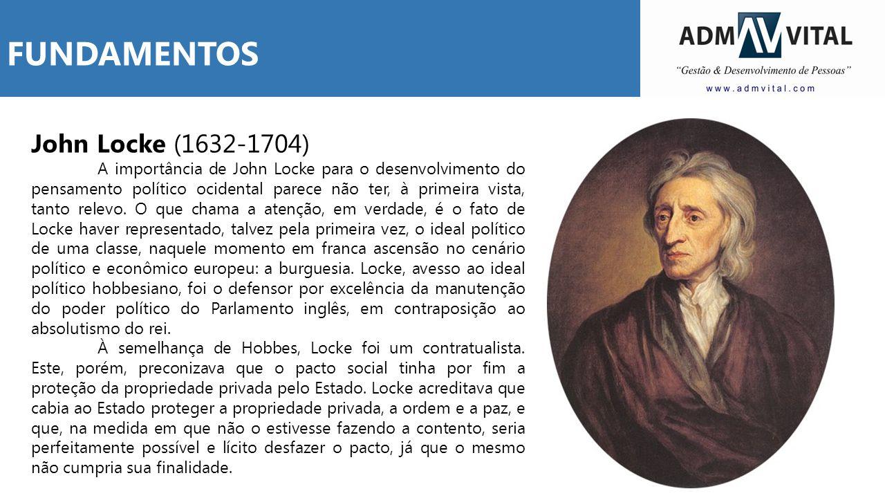 John Locke (1632-1704) A importância de John Locke para o desenvolvimento do pensamento político ocidental parece não ter, à primeira vista, tanto rel