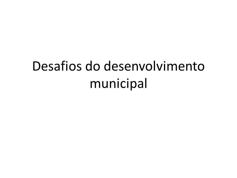 Desafios do desenvolvimento municipal