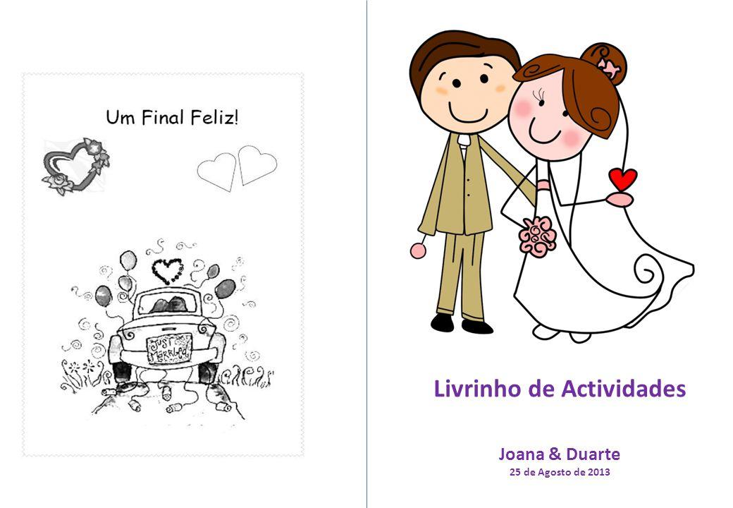 Livrinho de Actividades Joana & Duarte 25 de Agosto de 2013