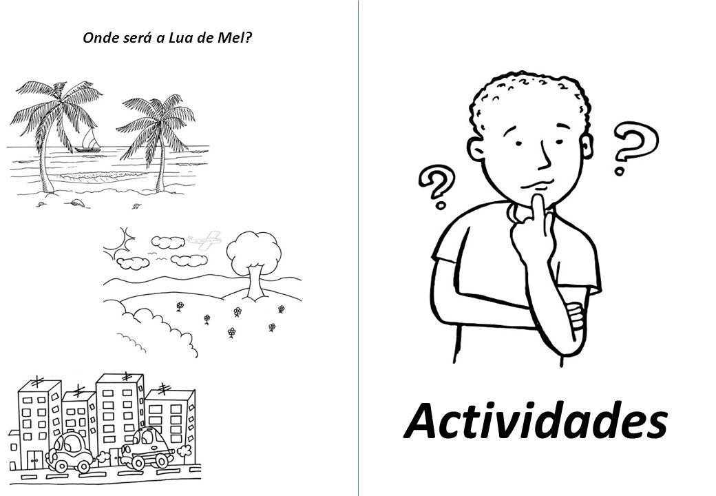 Actividades Onde será a Lua de Mel?