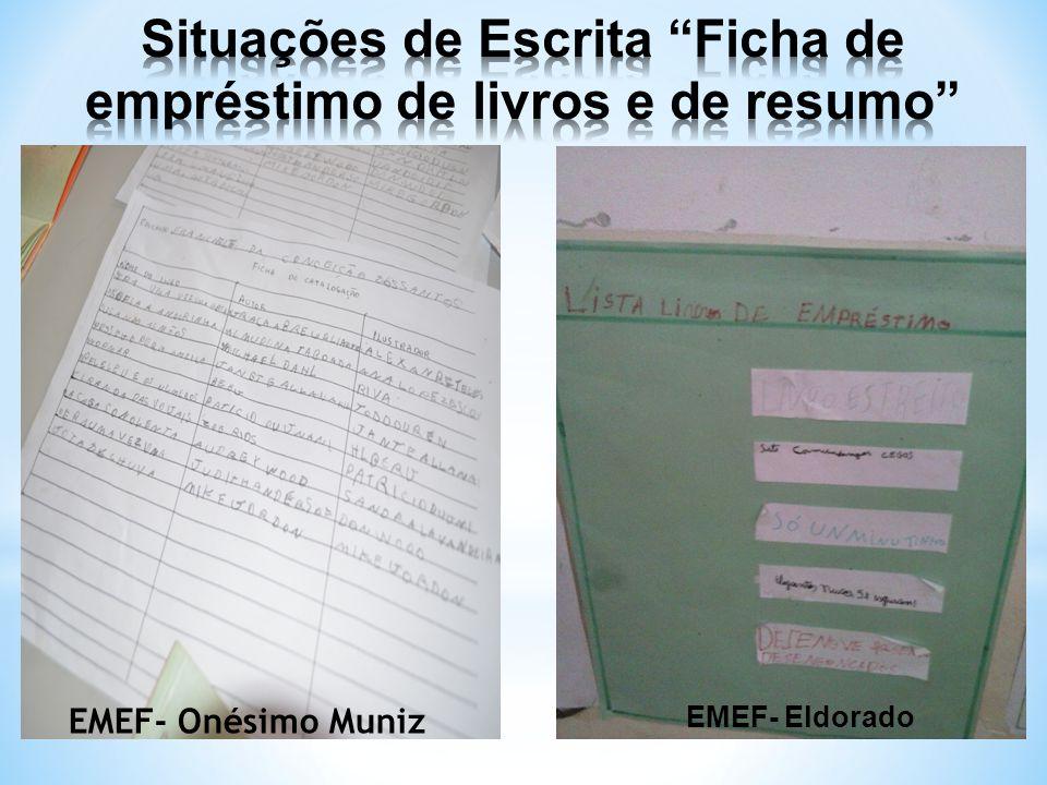 EMEF- Onésimo Muniz EMEF- Eldorado