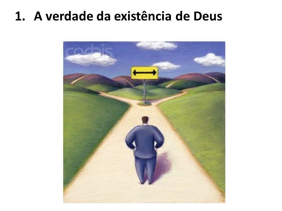 1. A verdade da existência de Deus