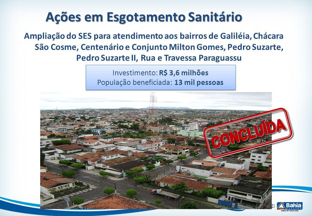 Ações em Esgotamento Sanitário Ampliação do SES para atendimento aos bairros de Galiléia, Chácara São Cosme, Centenário e Conjunto Milton Gomes, Pedro