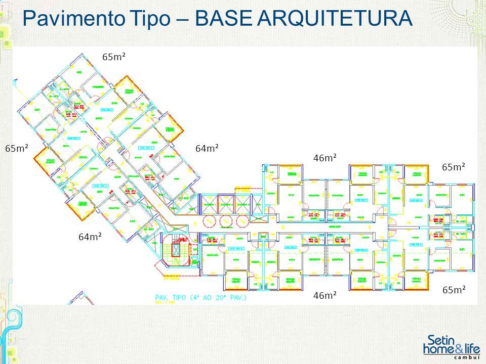 Pavimento Tipo – BASE ARQUITETURA 46m² 64m² 65m² 64m² 46m²