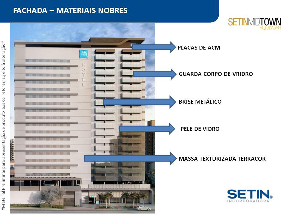 """FACHADA – MATERIAIS NOBRES """"Material Preliminar para apresentação de produto aos corretores, sujeito à alteração."""" MASSA TEXTURIZADA TERRACOR BRISE ME"""