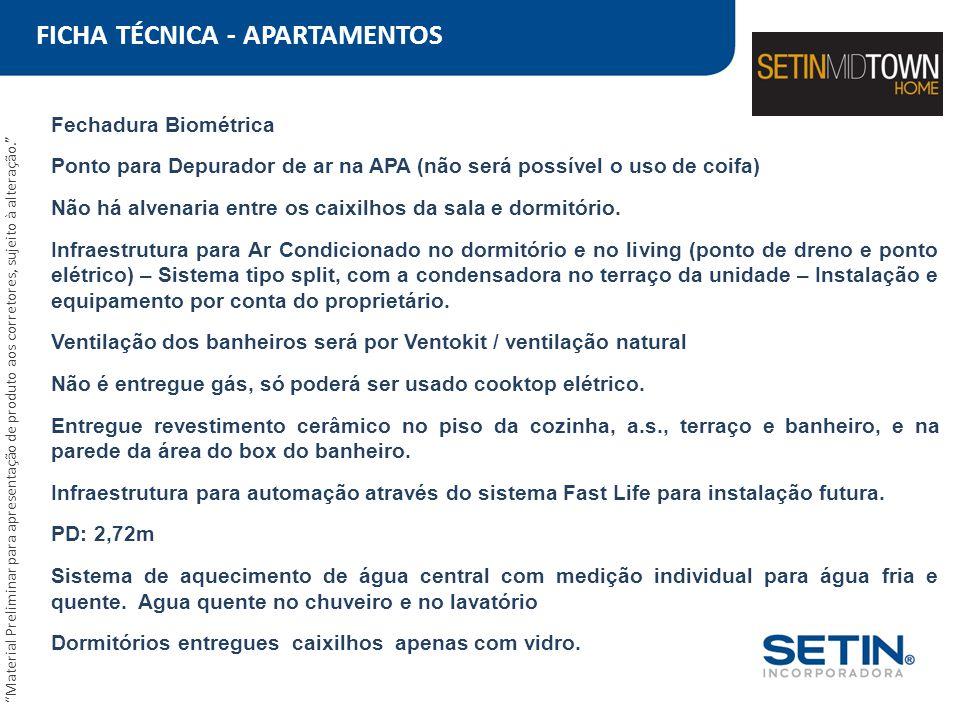 FICHA TÉCNICA - APARTAMENTOS Fechadura Biométrica Ponto para Depurador de ar na APA (não será possível o uso de coifa) Não há alvenaria entre os caixi