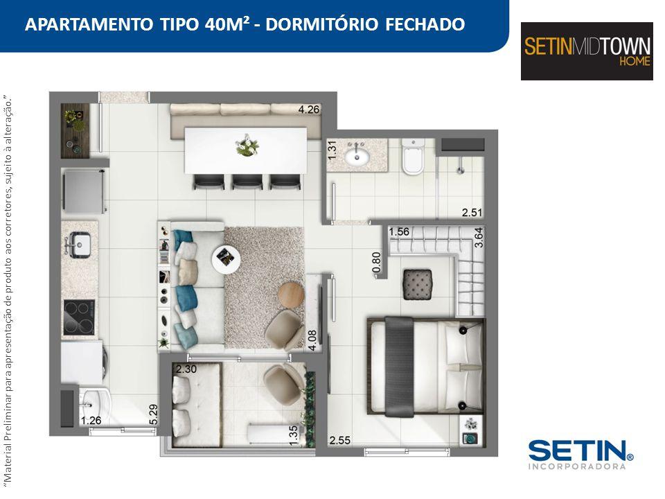 """APARTAMENTO TIPO 40M² - DORMITÓRIO FECHADO """"Material Preliminar para apresentação de produto aos corretores, sujeito à alteração."""""""