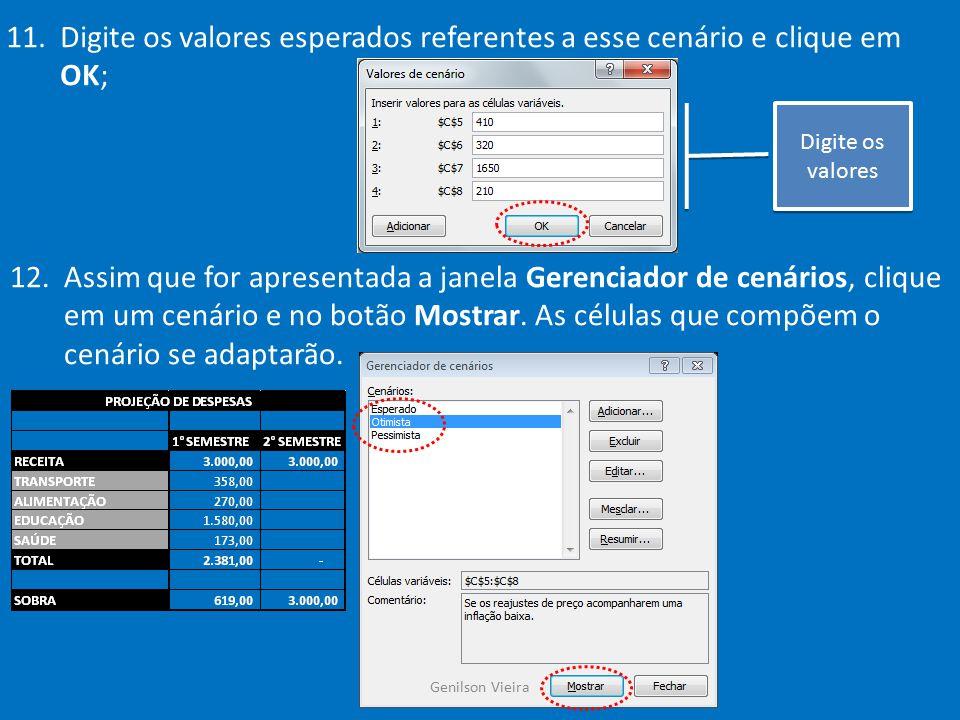 12.Será apresentada a janela do Gerenciador de cenários para o teste de cenários criados.