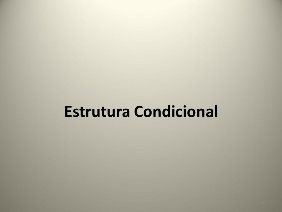 Estrutura Condicional 20