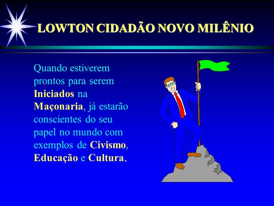 LOWTON CIDADÃO NOVO MILÊNIO.