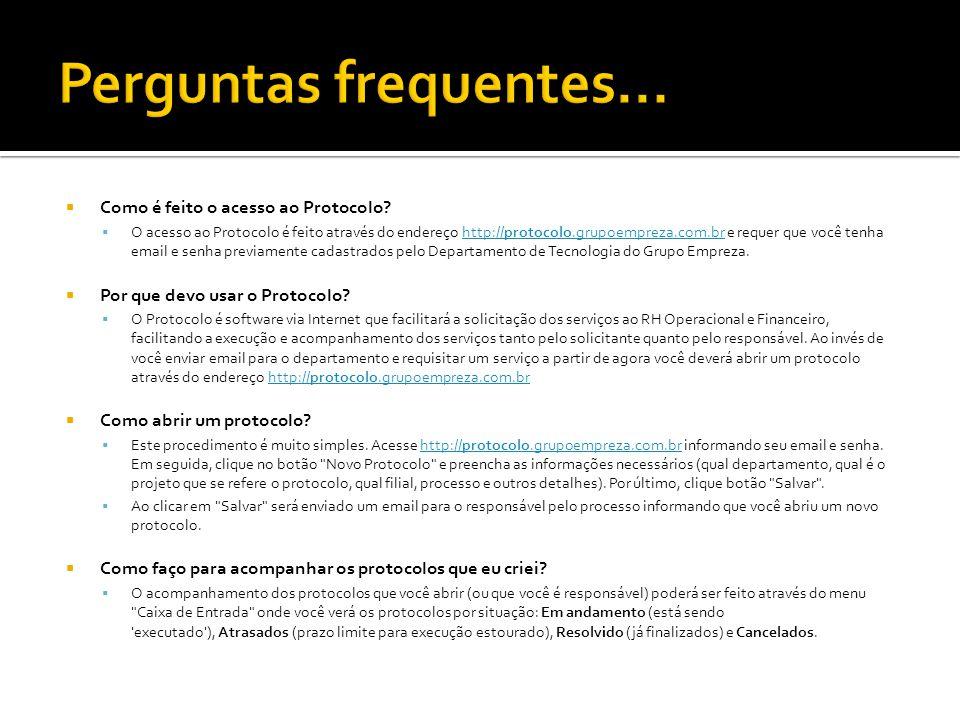  Como é feito o acesso ao Protocolo?  O acesso ao Protocolo é feito através do endereço http://protocolo.grupoempreza.com.br e requer que você tenha