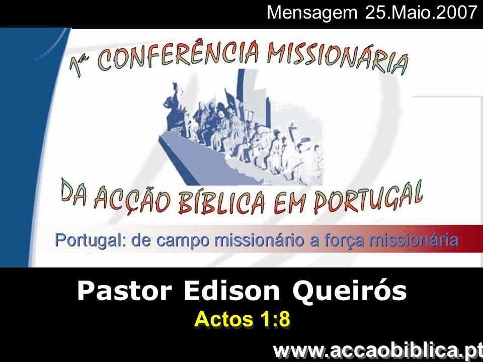 1ª Conferência Missionária AB Portugal Projeto de Impacto Global Mas receberão poder quando o Espírito Santo descer sobre vocês, e serão minhas testemunhas, tanto em Jerusalém, como em toda a Judéia e Samaria, e até os confins da terra .