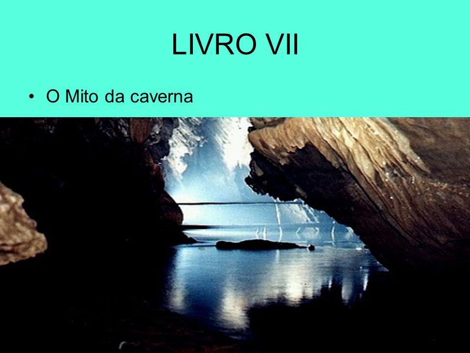 LIVRO VII O Mito da caverna
