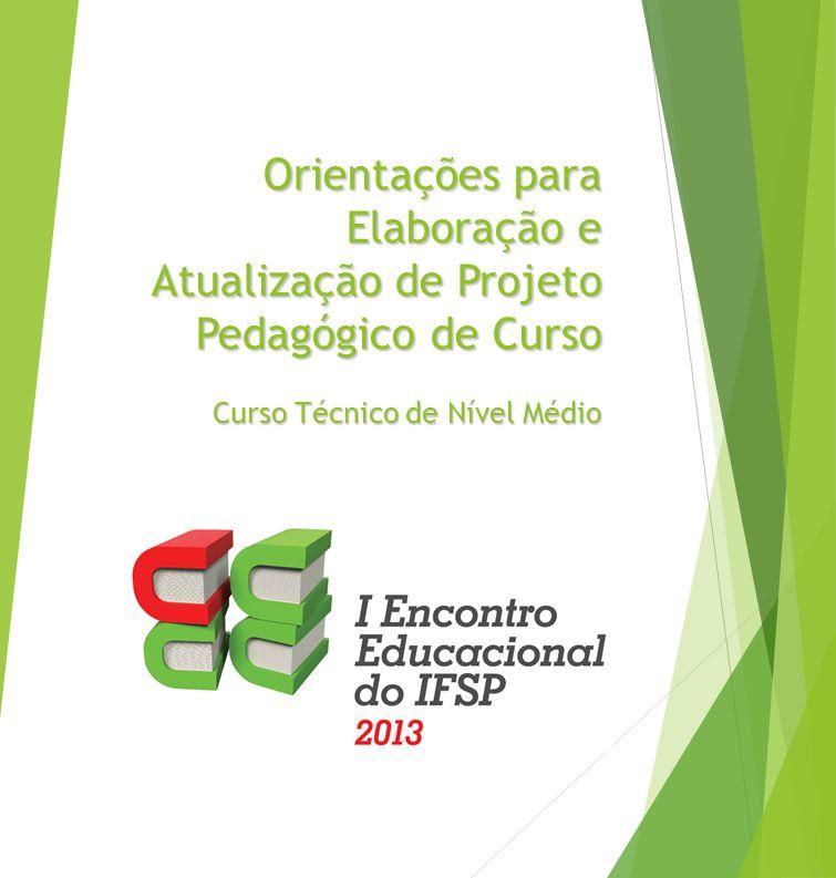 P ARA C URSO T ÉCNICO C ONCOMITANTE /S UBSEQUENTE Estrutura Curricular Modelo